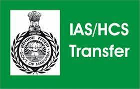Haryana transfers 11 IAS officers Officers of Haryana