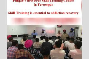 Punjab's first Free Skill Training Centre in Ferozepur for rehabilitation of drug addict