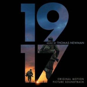 1917 Original Motion Picture Soundtrack With Music By Six-Time Grammy® Award-Winning Composer Thomas Newman Available Everywhere Now