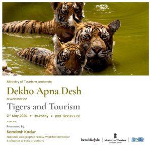 "Ministry of Tourism organises webinar titled 'Tigers and Tourism' under ""Dekho Apna Desh"" series"