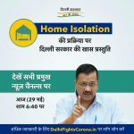 Delhi govt to explain Home Isolation process with special video telecast on news channels today evenin