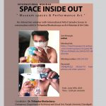 "P U organize International Webinar ""Space Inside Out Museum Space and Performance Art."""